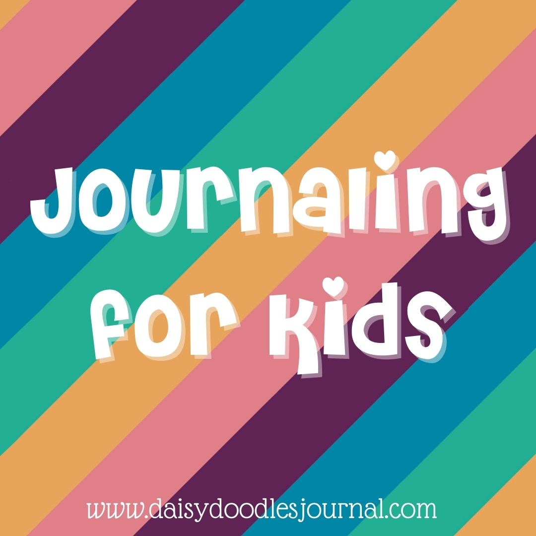 Journaling for Kids
